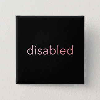 Disabled - Rose-tinted 15 Cm Square Badge