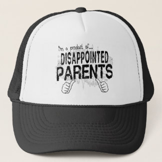 disappointed parents trucker hat