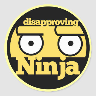 Disapproval Ninja Classic Round Sticker