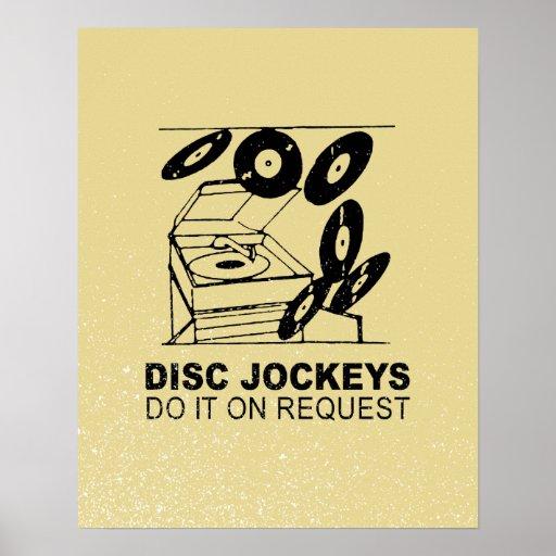 DISC JOCKEYS DO IT ON REQUEST POSTERS