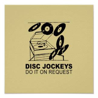 DISC JOCKEYS DO IT ON REQUEST POSTER
