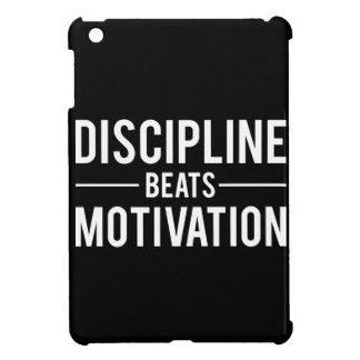 Discipline Beats Motivation - Inspirational iPad Mini Covers