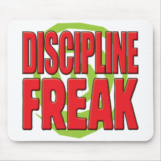 Discipline Freak R Mousemat