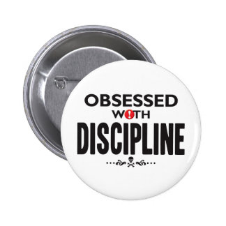 Discipline Obsessed Buttons