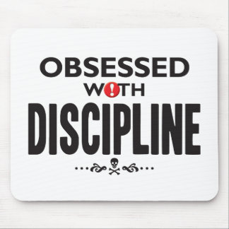 Discipline Obsessed Mousemats