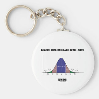 Disciplined Probabilistic Mind Inside Bell Curve Basic Round Button Key Ring