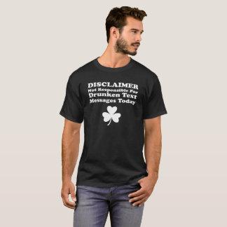 Disclaimer Not Responsible Shamrock St Patrick's T-Shirt