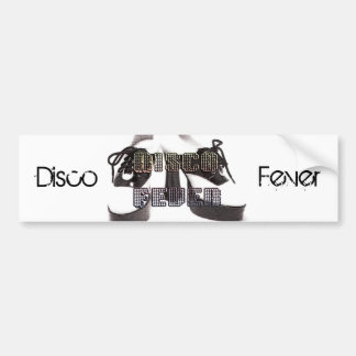 Disco Fever Bumper Sticker