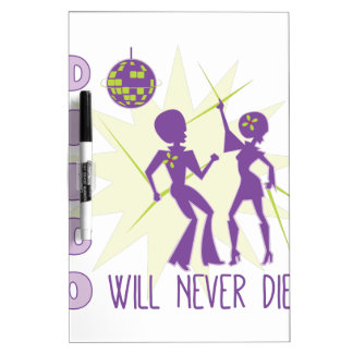 Disco Never Die Dry Erase Board