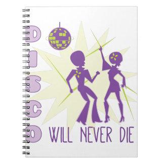 Disco Never Die Notebook