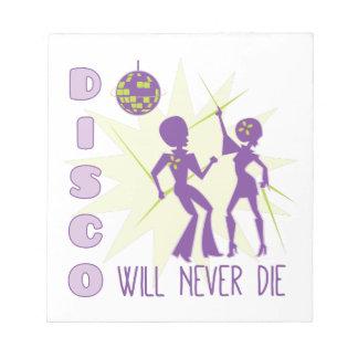 Disco Never Die Notepad