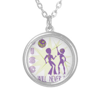 Disco Never Die Silver Plated Necklace