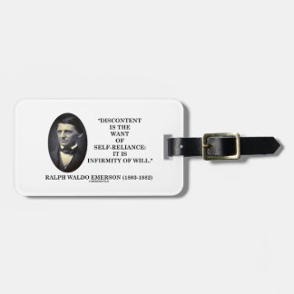 Discontent Is The Want Of Self-Reliance Emerson Luggage Tag