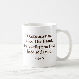 Discourse ye unto the hand coffee/tea mugs