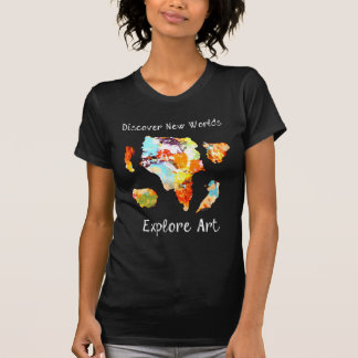 Discover New Worlds - Explore Art T-Shirt