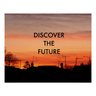Discover the future posters