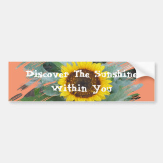 Discover The Sunshine Within You - sunflower Bumper Sticker