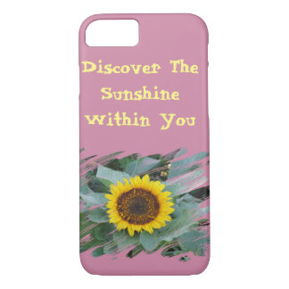 Discover The Sunshine Within You - Sunflower Phone iPhone 7 Case