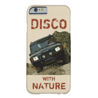 DISCOVERY - DISCO WITH NATURE BARELY THERE iPhone 6 CASE