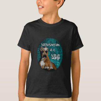 Discrimination is a Disease, Pitbull Anti BSL T-Shirt