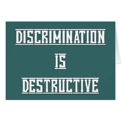 Discrimination Is Destructive Blank Greeting Card
