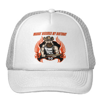 Discuss My 50th Birthday Gifts Trucker Hat