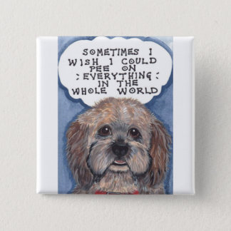 Disgruntled Doggie With An Attitude! Says It All 15 Cm Square Badge