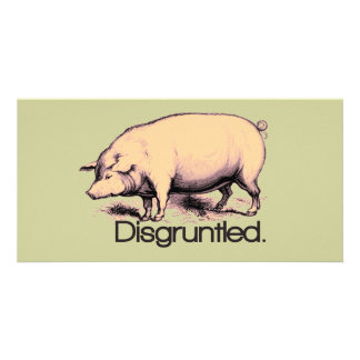 Disgruntled Pig Customized Photo Card