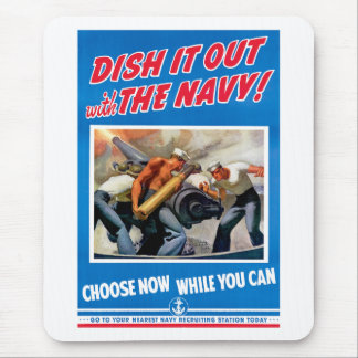 Dish it out with the Navy! Mouse Pad