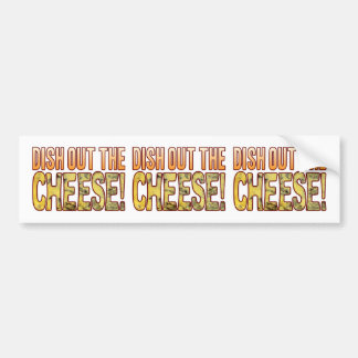 Dish Out Blue Cheese Bumper Sticker