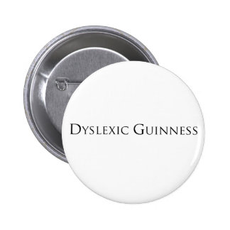dislexic guiness- black.png 6 cm round badge