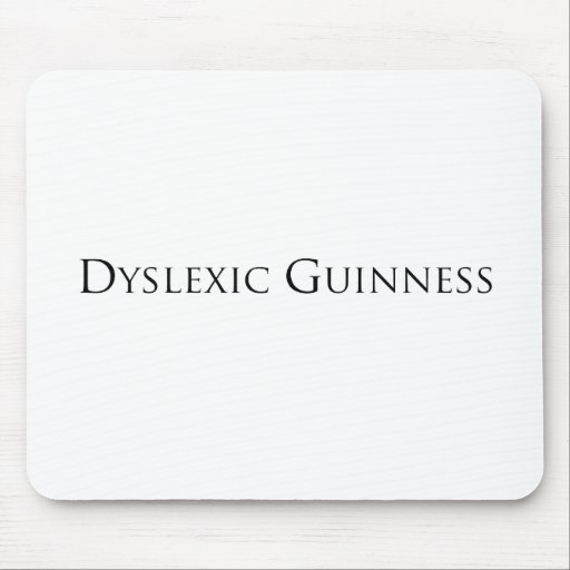 dislexic guiness- black.png mousepad