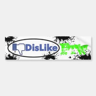 Dislike For The WIn Car Bumper Sticker
