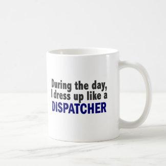 Dispatcher During The Day Coffee Mug