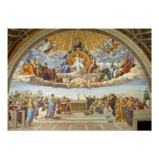 Disputation of the Holy Sacrament by Raphael Poster