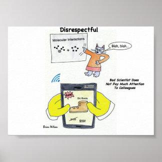 Disrespectful: Bad Scientist Poster