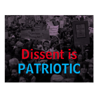 Dissent is Patriotic Women's March 10/100 actions Postcard