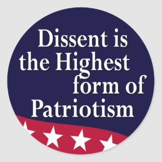 Dissent is the Highest Form ... Sticker Sheet