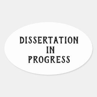 Dissertation in Progress Oval Sticker