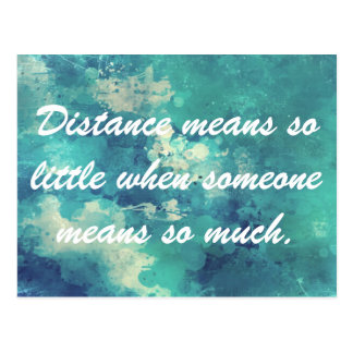 Distance means so little postcard