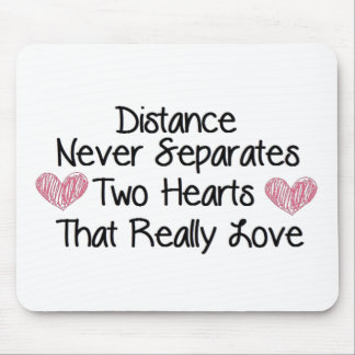 Distance never separates... mouse pad