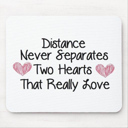 Distance never separates... mousepads