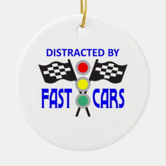 DISTRACTED BY FAST CARS CERAMIC ORNAMENT