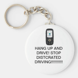 Distracted driving (NO)!!!!!!!!!!!!! Basic Round Button Key Ring