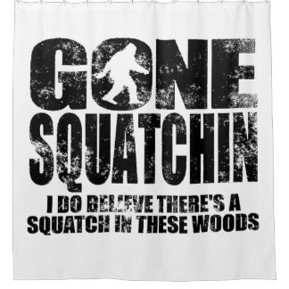 Distressed Gone Squatchin Shower Curtain