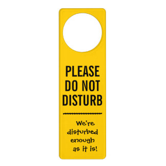 "Disturbing ""Do Not Disturb"" Door Sign Door Knob Hanger"