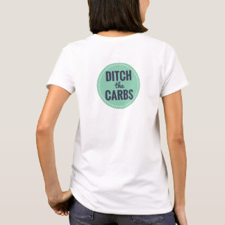 Ditch the Carbs Basic T-Shirt