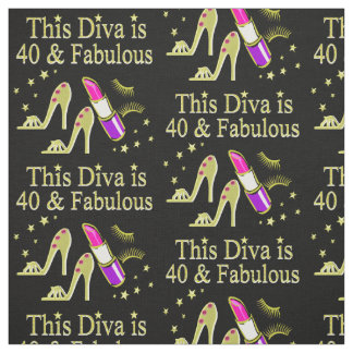 DIVA IS 40 AND FABULOUS GOLD HIGH HEEL DESIGN FABRIC