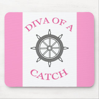 DIVA Of A CATCH mousepad