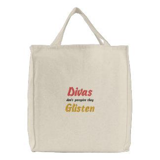 Divas Don t Perspire They Glisten Embroidered Tote Bag